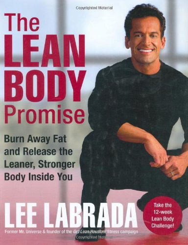 The Lean Body Promise: Burn Away Fat: Labrada, Lee