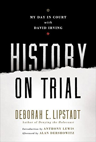 9780060593766: History on Trial: My Day in Court with David Irving
