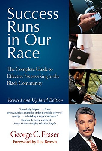 9780060594176: Success Runs in Our Race: The Complete Guide to Effective Networking in the Black Community