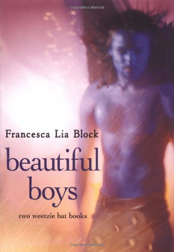 9780060594350: Beautiful Boys (Weetzie Bat Books)