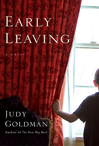 9780060594589: Early Leaving: A Novel