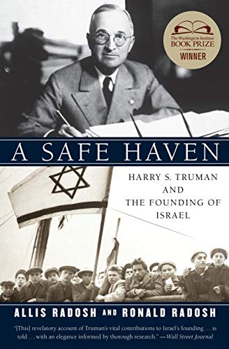 9780060594640: A Safe Haven: Harry S. Truman and the Founding of Israel