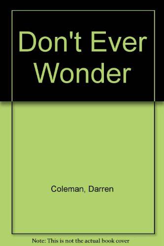 9780060594855: Don't Ever Wonder