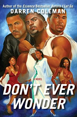 9780060594862: Don't Ever Wonder: A Novel
