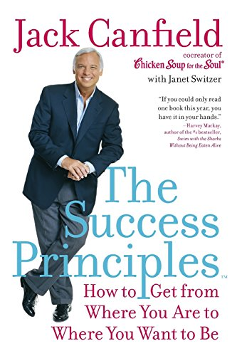 9780060594893: The Success Principles: How to Get from Where You are to Where You Want to be