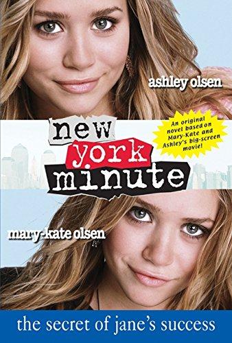9780060595074: New York Minute: The Secret of Jane's Success (Mary-Kate & Ashley Olsen)