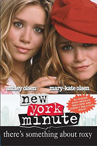 9780060595081: New York Minute: There's Something About Roxy (Sequel)