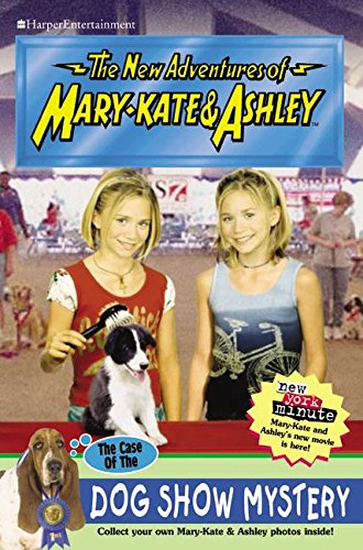 9780060595104: New Adventures of Mary-Kate & Ashley #41: The Case of the Dog Show Mystery: (The Case of the Dog Show Mystery)