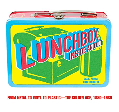 Lunchbox: Inside and Out; From Comic Books to Cult TV and Beyond
