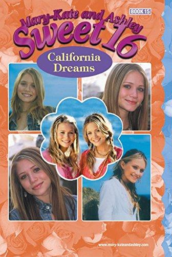 9780060595227: California Dreams (Mary-Kate and Ashley Sweet 16)