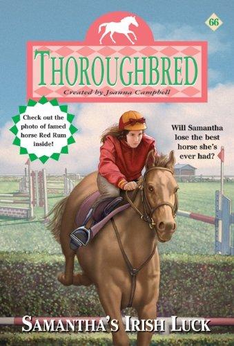 9780060595258: Samantha's Irish Luck (Thoroughbred Series #66)