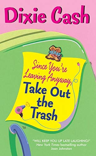 9780060595364: Since You're Leaving Anyway, Take Out the Trash (Domestic Equalizers)