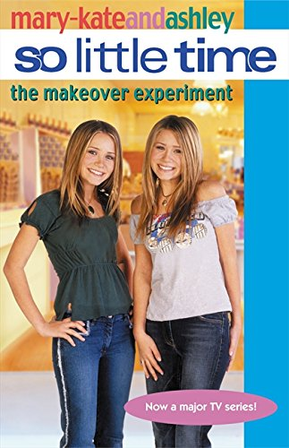 9780060596019: So Little Time #17: The Makeover Experiment