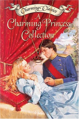 9780060596040: A Charming Princess Collection Book and Charm (Charming Classics)