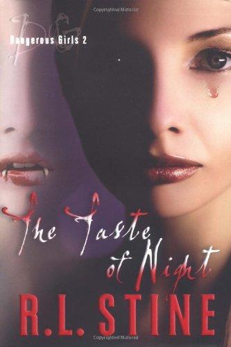 9780060596163: The Taste of Night (Dangerous Girls)