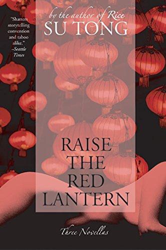 9780060596330: Raise the Red Lantern: Three Novellas