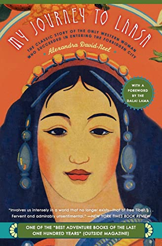 9780060596552: My Journey to Lhasa: The Classic Story of the Only Western Woman Who Succeeded in Entering the Forbidden City
