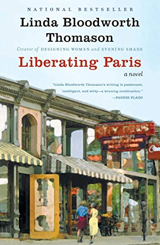 9780060596736: Liberating Paris: A Novel