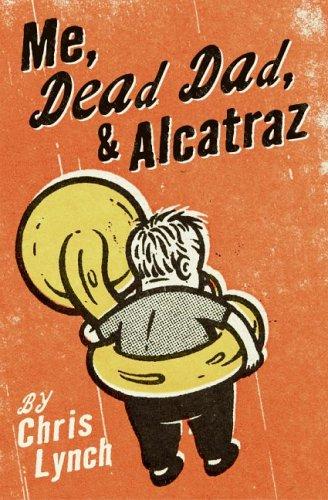 9780060597092: Me, Dead Dad, & Alcatraz