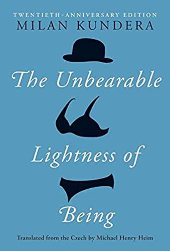 9780060597184: The Unbearable Lightness of Being: Twentieth Anniversary Edition