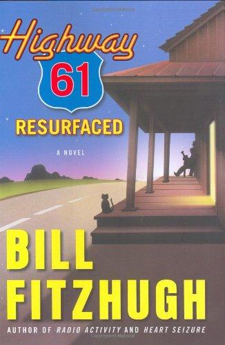 Highway 61 Resurfaced (Signed First Edition): Bill Fitzhugh