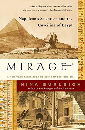 9780060597689: Mirage: Napoleon's Scientists and the Unveiling of Egypt