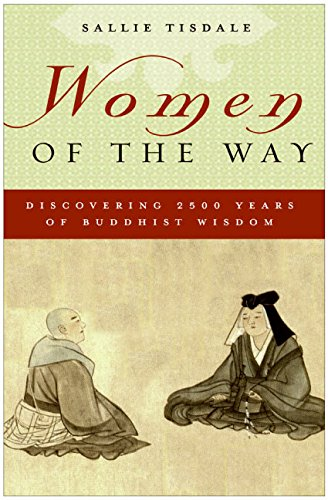 9780060598167: Women of the Way: Discovering 2,500 Years of Buddhist Wisdom