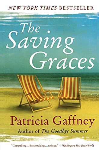 9780060598327: The Saving Graces: A Novel