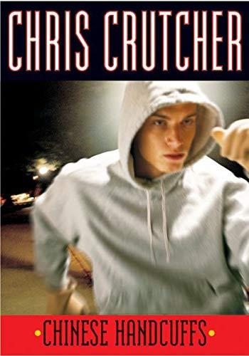 Chinese Handcuffs: Crutcher, Chris