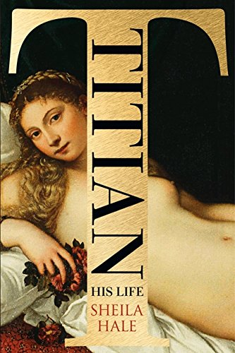 9780060598761: Titian: His Life