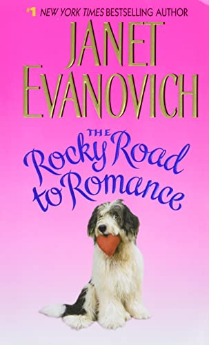 The Rocky Road to Romance: Evanovich, Janet