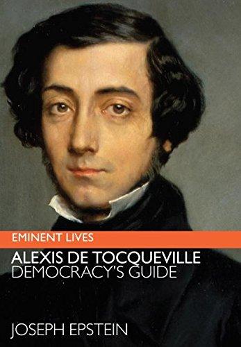 9780060598983: Alexis de Tocqueville: Democracy's Guide (Eminent Lives)
