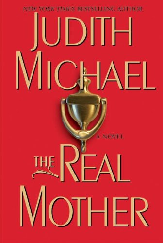 9780060599294: The Real Mother: A Novel