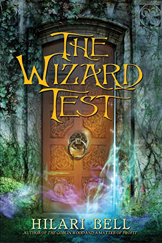 Wizard Test, The (0060599413) by Bell, Hilari