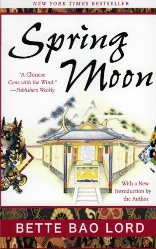 9780060599751: Spring Moon: A Novel of China