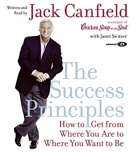 9780060599843: The Success Principles(TM) CD: How to Get From Where You Are to Where You Want to Be