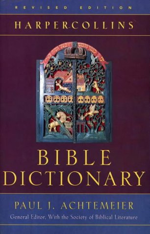 9780060600372: HarperCollins Bible Dictionary