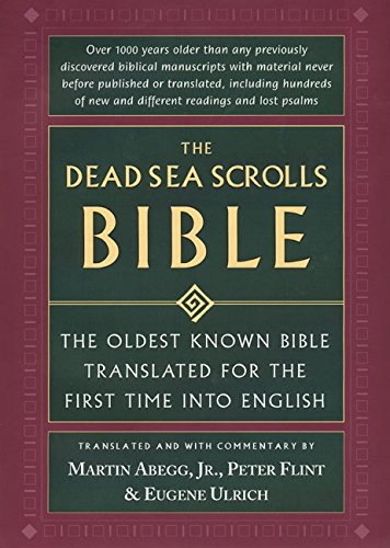 9780060600631: The Dead Sea Scrolls Bible: The Oldest Known Bible Translated for the First Time into English