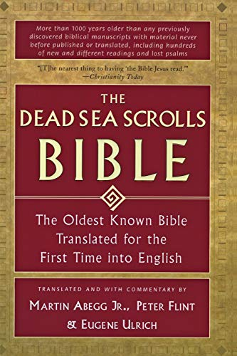 9780060600648: The Dead Sea Scrolls Bible: The Oldest Known Bible Translated for the First Time into English