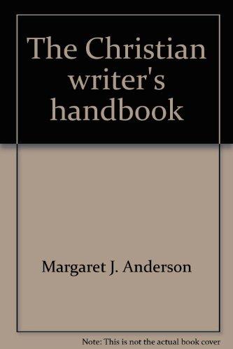 9780060601911: The Christian writer's handbook