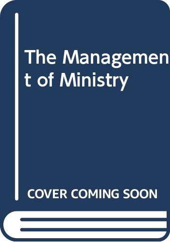 9780060602345: The Management of Ministry