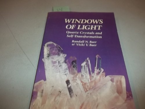 9780060603250: Windows of Light: Quartz Crystals and Self-transformation