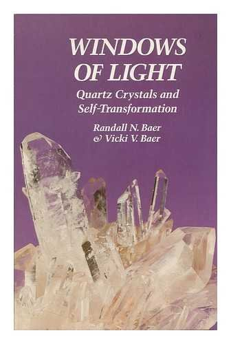 9780060603250: Windows of Light: Using Quartz Crystals As Tools for Self-Transformation