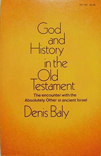 9780060603694: God and history in the Old Testament