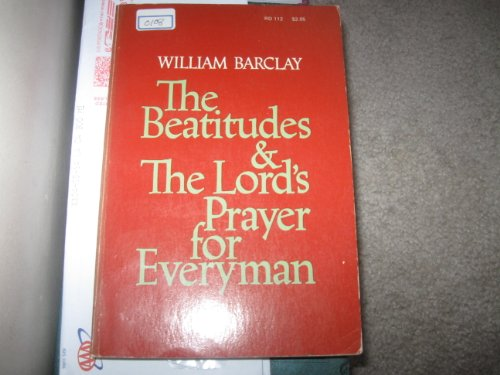 9780060603939: The Beatitudes and the Lord's prayer for everyman