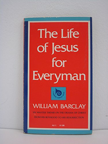 9780060604028: The life of Jesus for everyman (A Harper Jubilee Book)