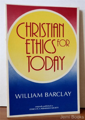 9780060604127: Christian ethics for today