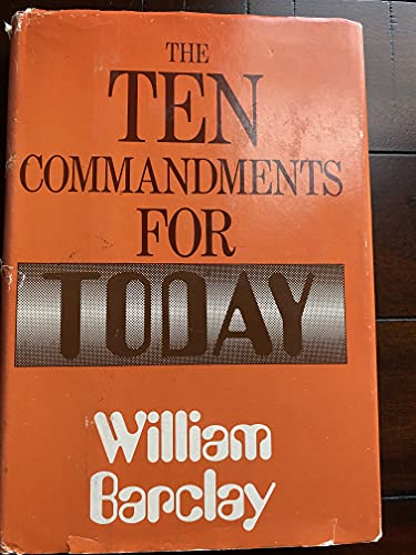 9780060604165: The Ten Commandments for Today