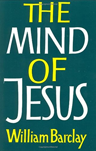 9780060604516: The Mind of Jesus