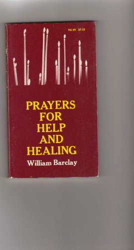 9780060604813: Prayers for help and healing